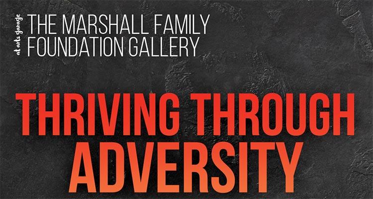 Thriving through Adversity Arts Garage