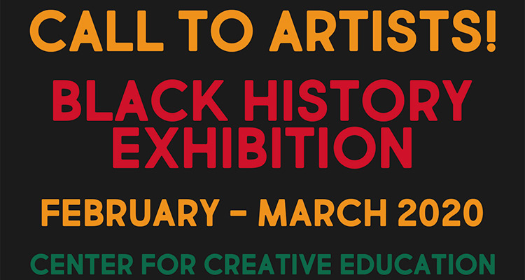 Center for Creative Education Call to Artists Black History