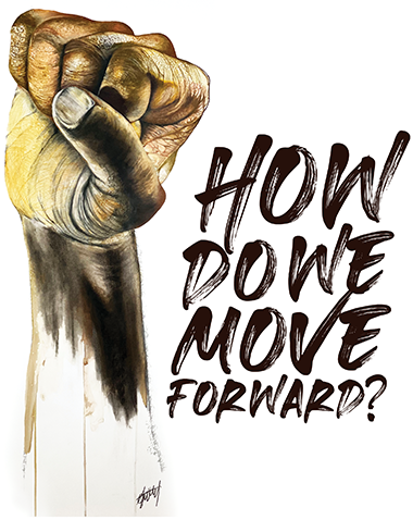 How do we move forward - Anthony Burks Sr - Fist