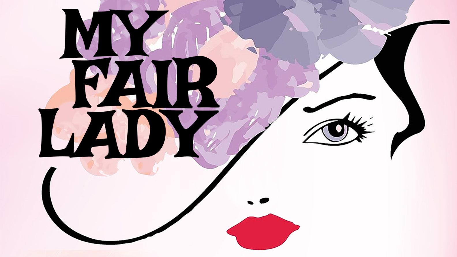 My Fair Lady–A Concert Performance