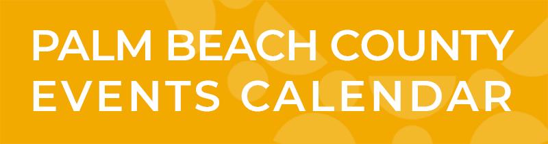 Palm Beach County Events Calendar