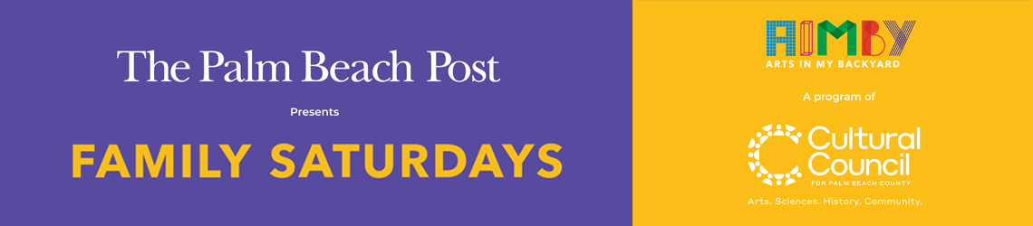 The Palm Beach Post presents Family Saturdays
